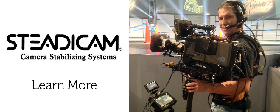 Steadicam - Camera Stabilizing Systems. Learn More.